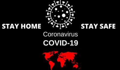 COVID-19 - # Stay Home, Stay Safe # !Chase the fear!